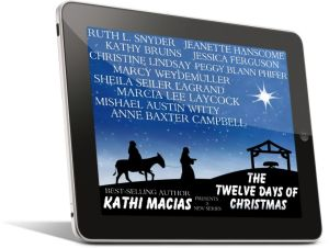 Kathi Macias 12 Days of Christmas Series