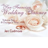 The San Francisco Wedding Planner cover for volume two: A Change in Time