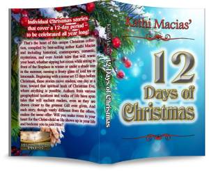 Paperback cover for Kathi Macias' 12 Days of Christmas which includes Cecile's Christmas Miracle by Ruth L. Snyder