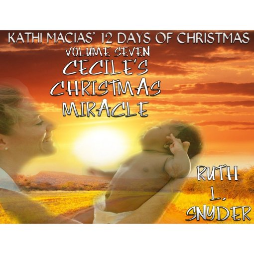Book Cover for Cecile's Christmas Miracle by Kathi Macias